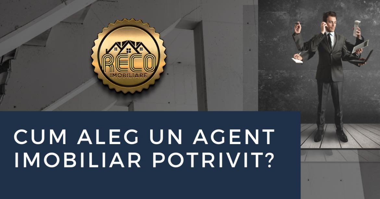 Cum aleg un agent imobiliar potrivit?